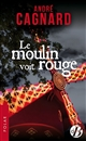 LE MOULIN VOIT ROUGE